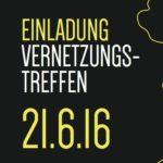 Vernetzungstreffen 21.06.2016 Bauernmuseum Mondsee