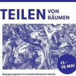 TEILEN VON RÄUMEN – Zukunftsorte in Thalgau